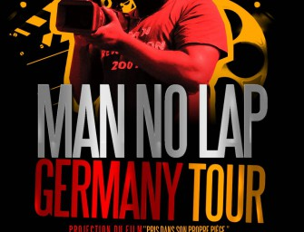 MAN NO LAP GERMANY TOUR vidéo de confirmation